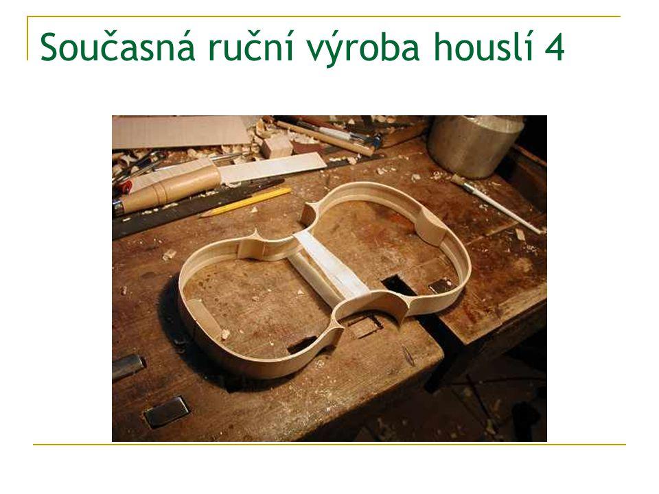 Současná ruční výroba houslí 4