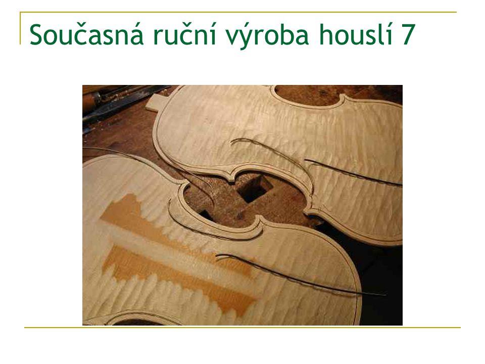 Současná ruční výroba houslí 7