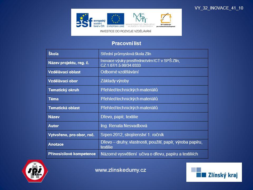 www.zlinskedumy.cz Pracovní list VY_32_INOVACE_41_10