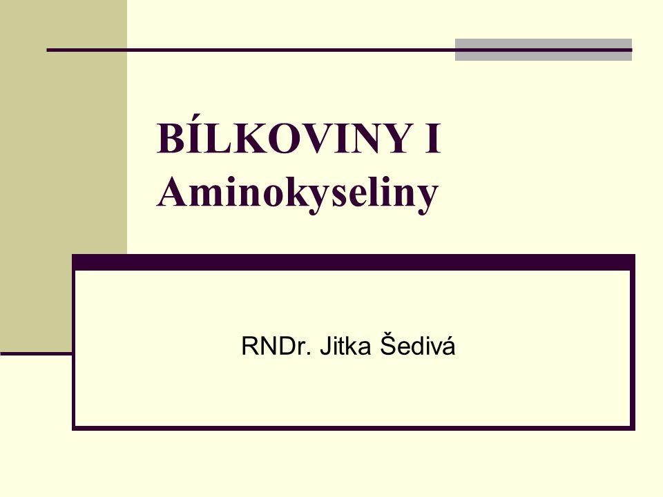 BÍLKOVINY I Aminokyseliny