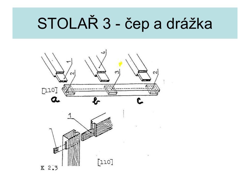 STOLAŘ 3 - čep a drážka
