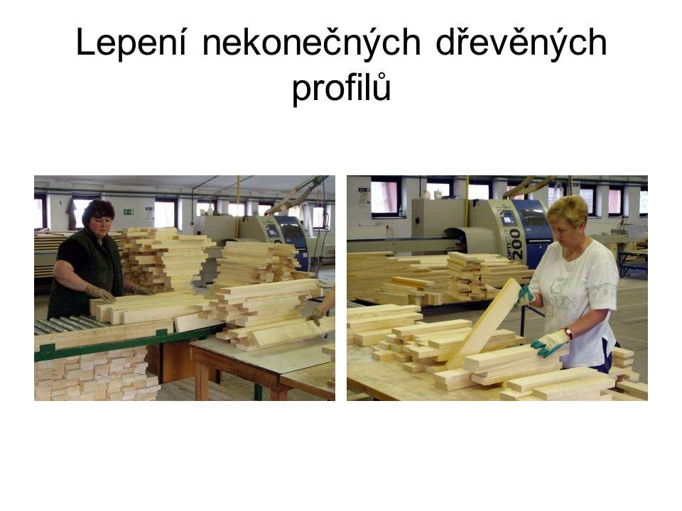Lepení nekonečných dřevěných profilů