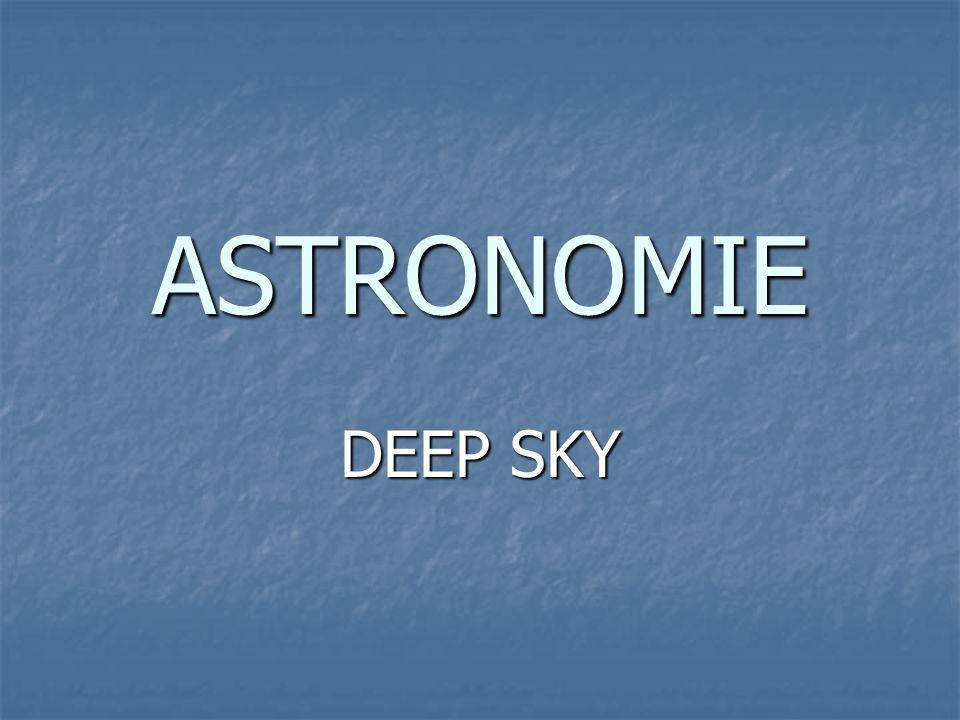 ASTRONOMIE DEEP SKY