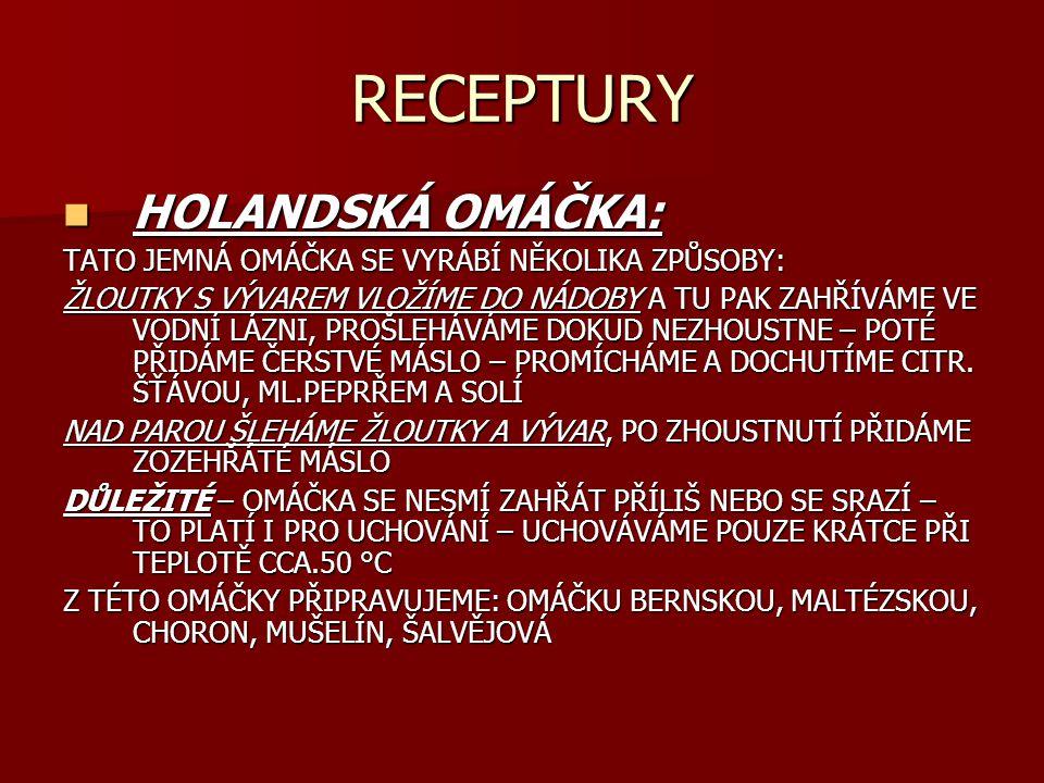 RECEPTURY HOLANDSKÁ OMÁČKA: