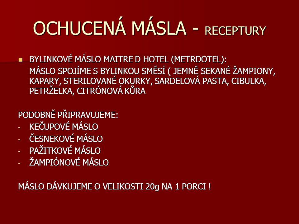 OCHUCENÁ MÁSLA - RECEPTURY