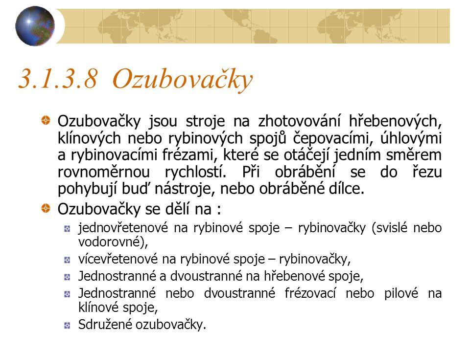 3.1.3.8 Ozubovačky