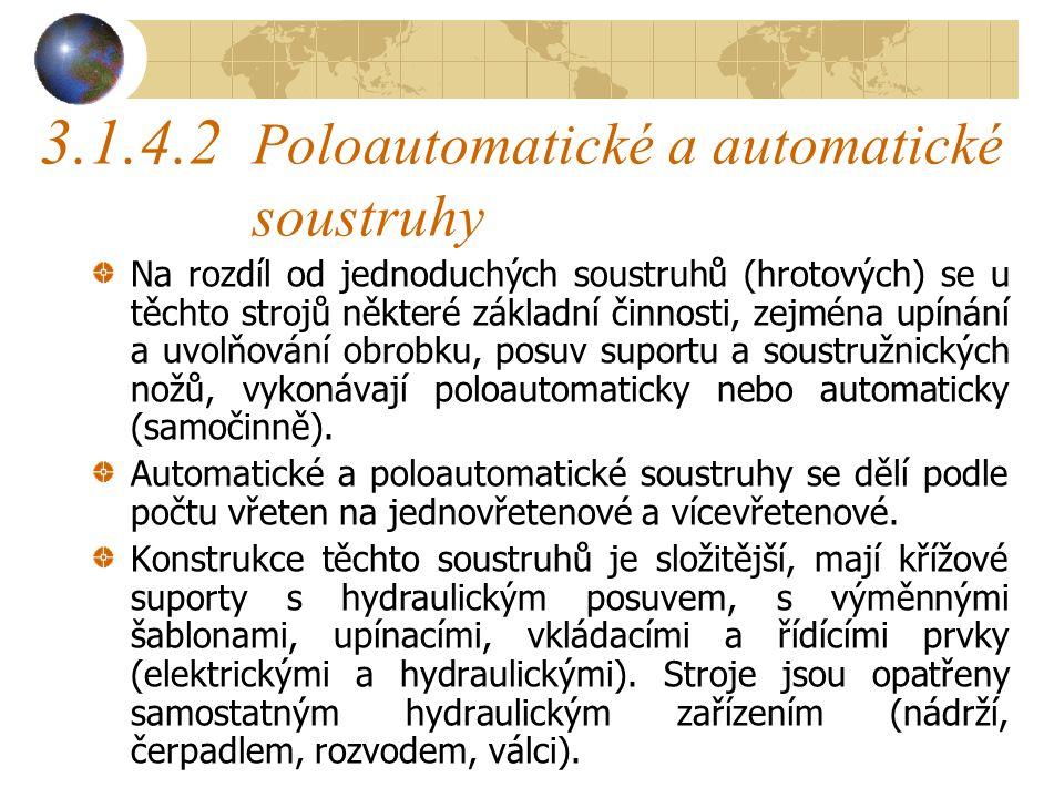 3.1.4.2 Poloautomatické a automatické soustruhy
