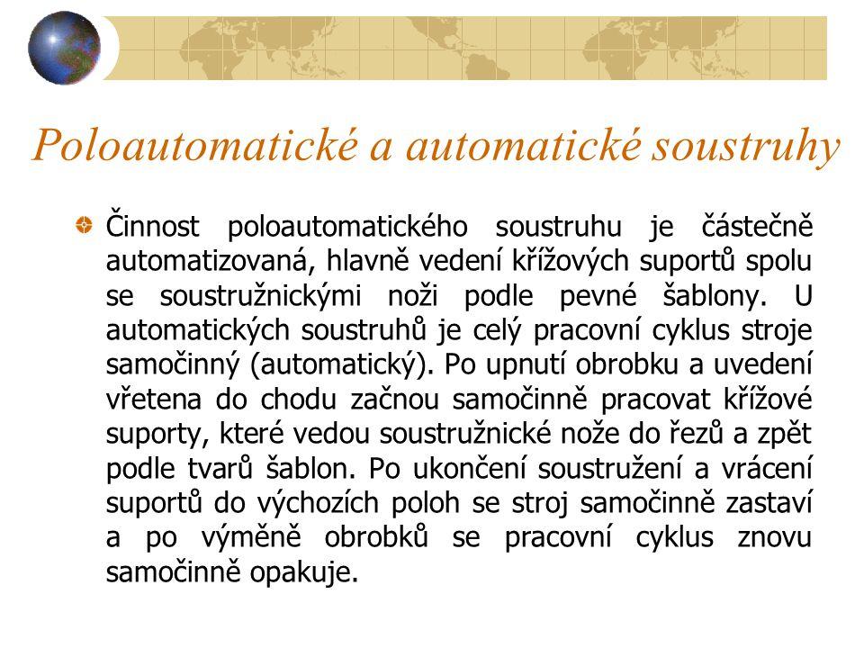 Poloautomatické a automatické soustruhy