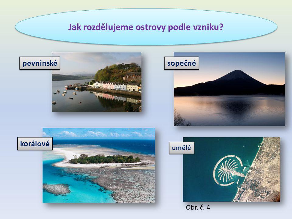 Jak rozdělujeme ostrovy podle vzniku