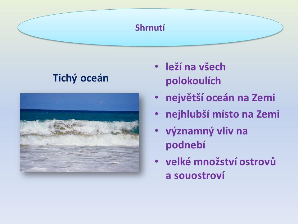 leží na všech polokoulích největší oceán na Zemi