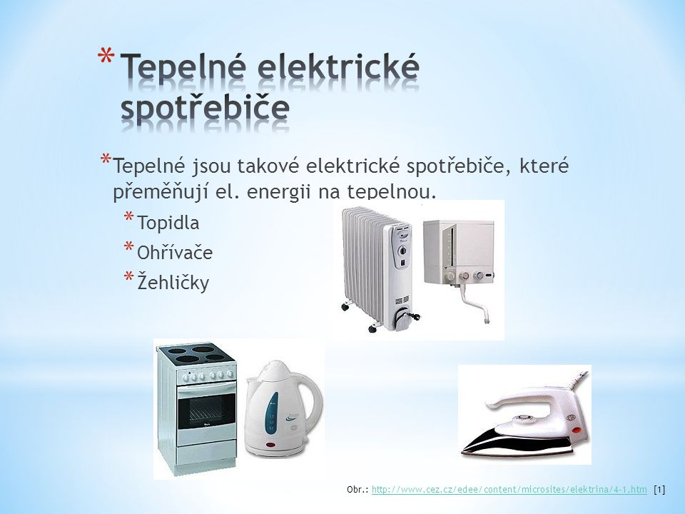 Tepelné elektrické spotřebiče