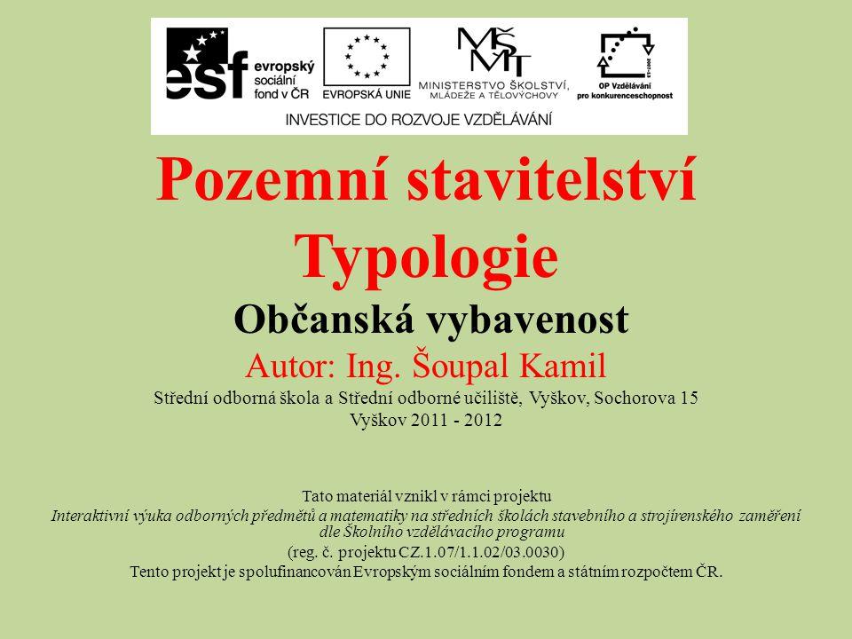 Pozemní stavitelství Typologie Občanská vybavenost
