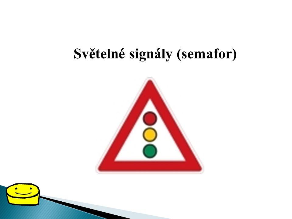 Světelné signály (semafor)