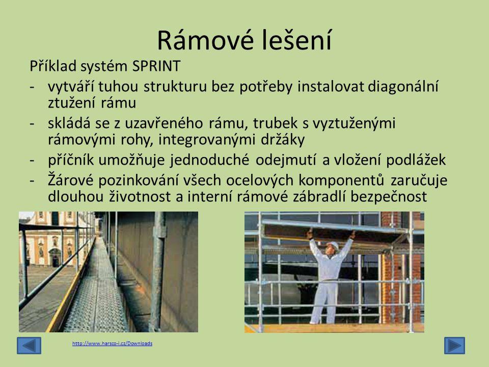 Rámové lešení Příklad systém SPRINT