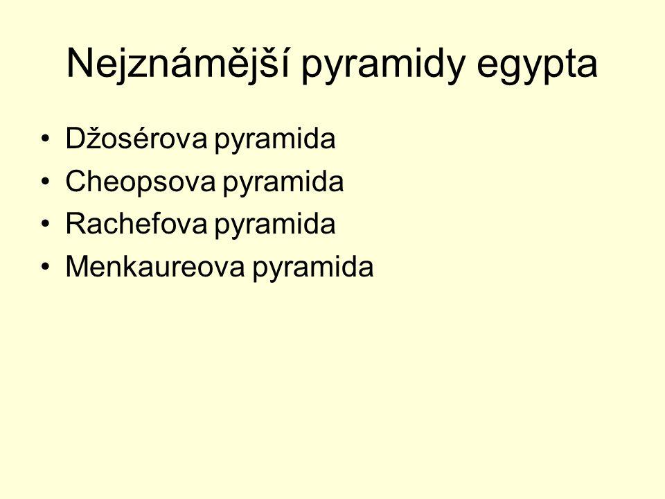Nejznámější pyramidy egypta