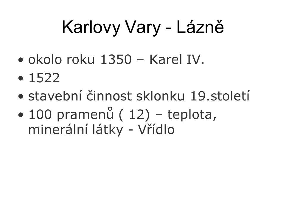 Karlovy Vary - Lázně okolo roku 1350 – Karel IV. 1522