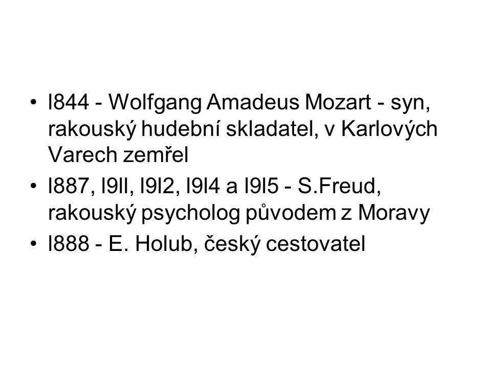l844 - Wolfgang Amadeus Mozart - syn, rakouský hudební skladatel, v Karlových Varech zemřel