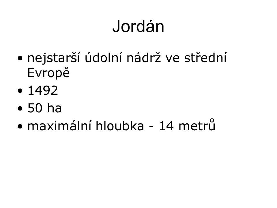 Jordán nejstarší údolní nádrž ve střední Evropě 1492 50 ha