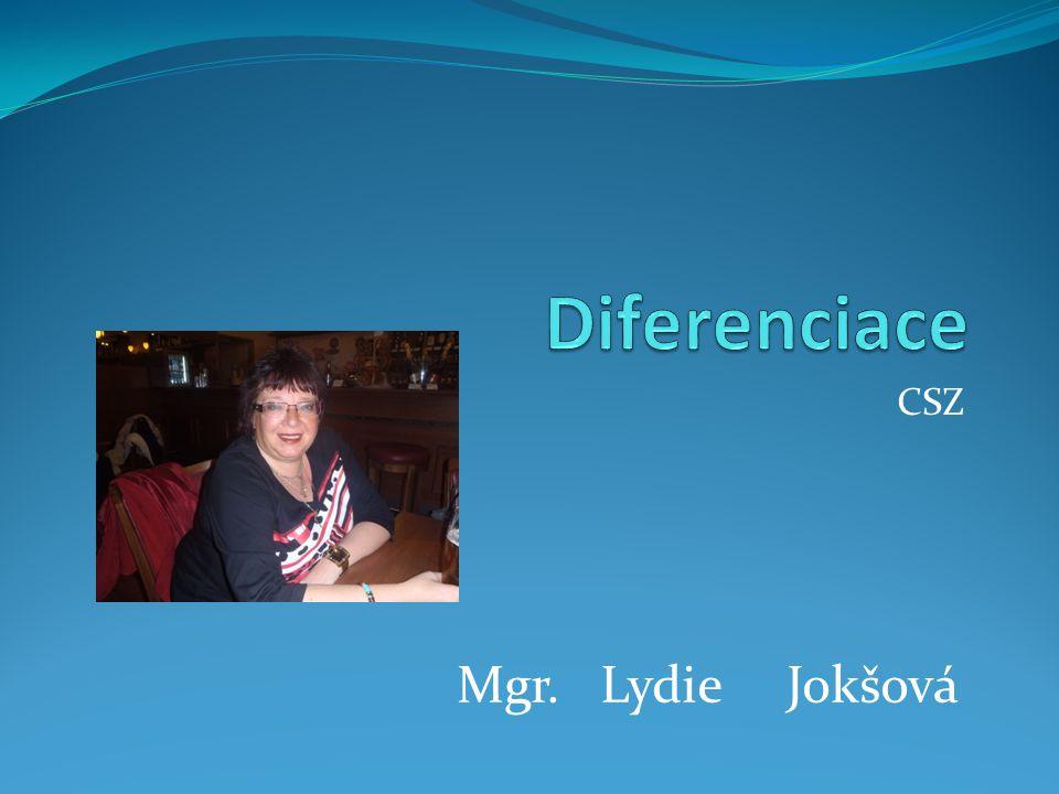 Diferenciace CSZ Mgr. Lydie Jokšová
