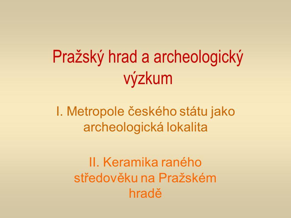 Pražský hrad a archeologický výzkum