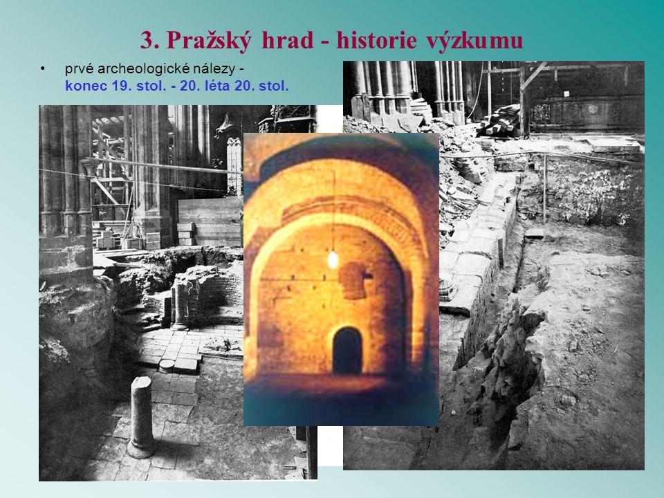 3. Pražský hrad - historie výzkumu