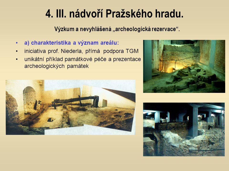 4. III. nádvoří Pražského hradu
