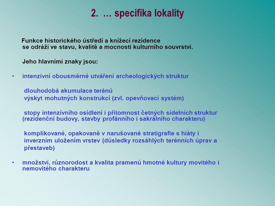2. … specifika lokality