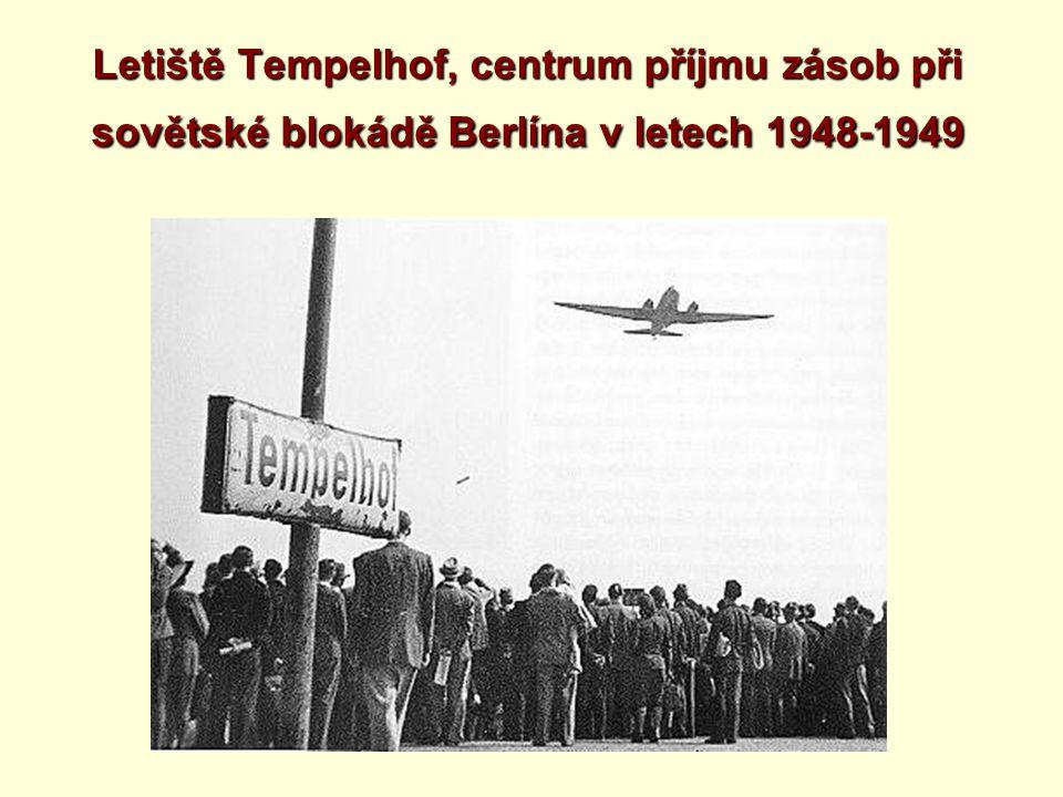 Letiště Tempelhof, centrum příjmu zásob při sovětské blokádě Berlína v letech 1948-1949
