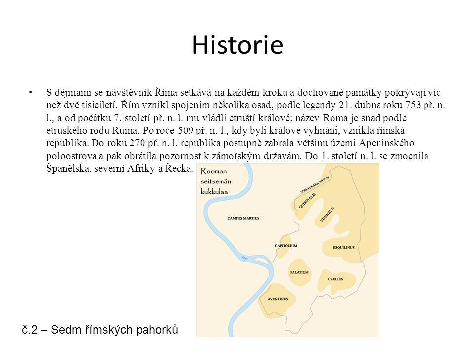 Historie č.2 – Sedm římských pahorků