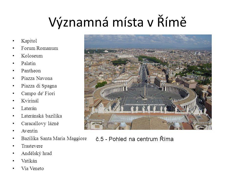 Významná místa v Římě č.5 - Pohled na centrum Říma Kapitol