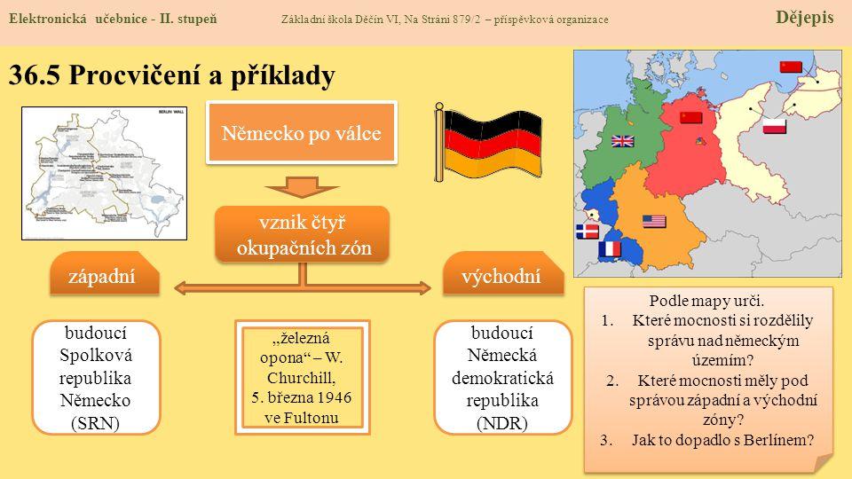 36.5 Procvičení a příklady Německo po válce vznik čtyř okupačních zón