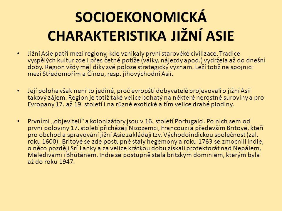 SOCIOEKONOMICKÁ CHARAKTERISTIKA JIŽNÍ ASIE