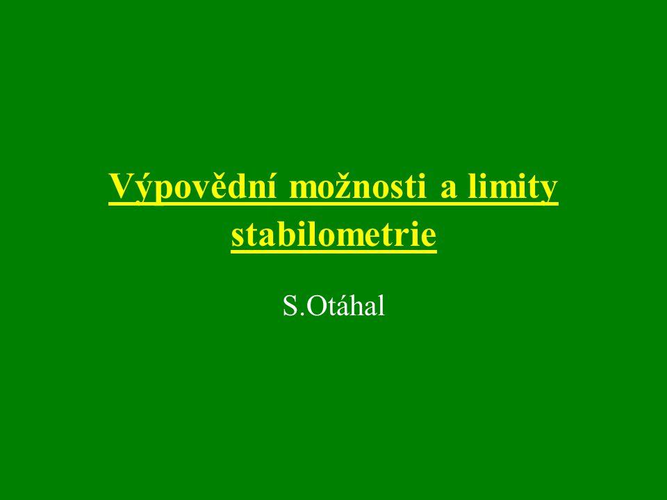 Výpovědní možnosti a limity stabilometrie