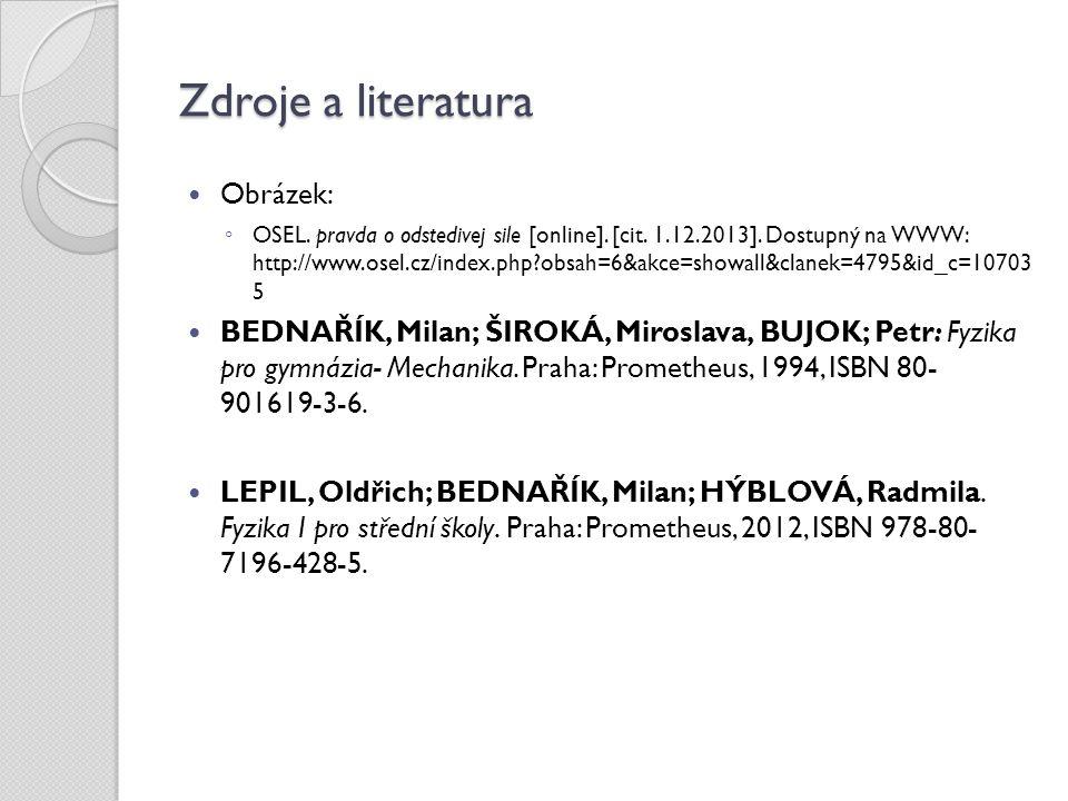 Zdroje a literatura Obrázek: