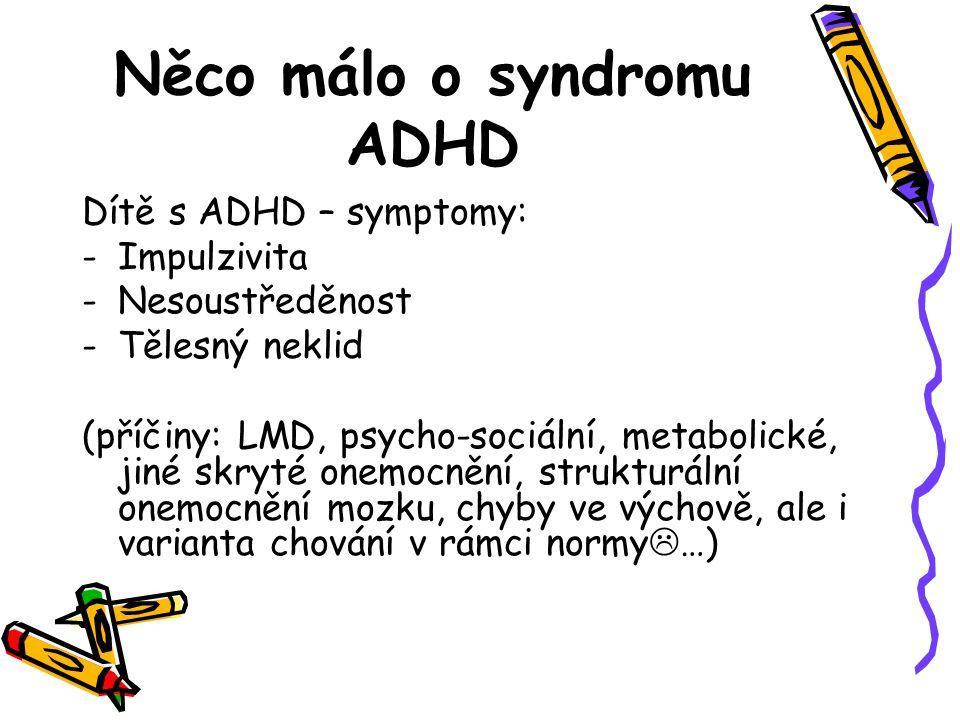 Něco málo o syndromu ADHD