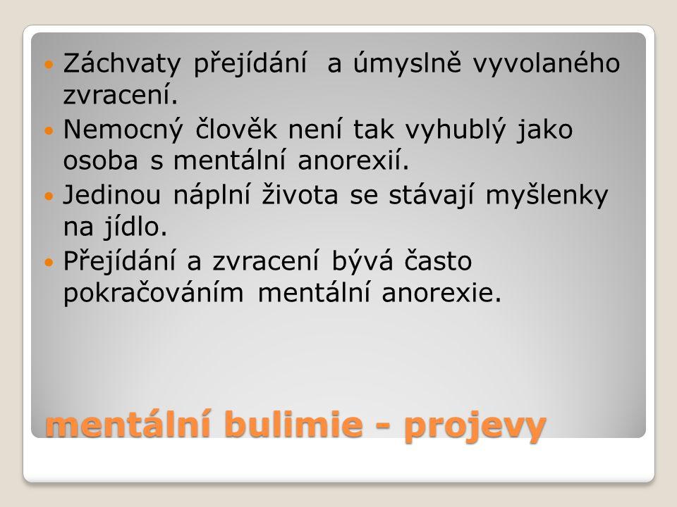 mentální bulimie - projevy