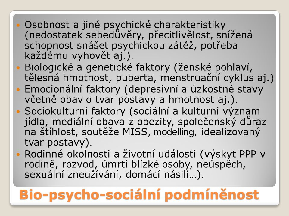 Bio-psycho-sociální podmíněnost