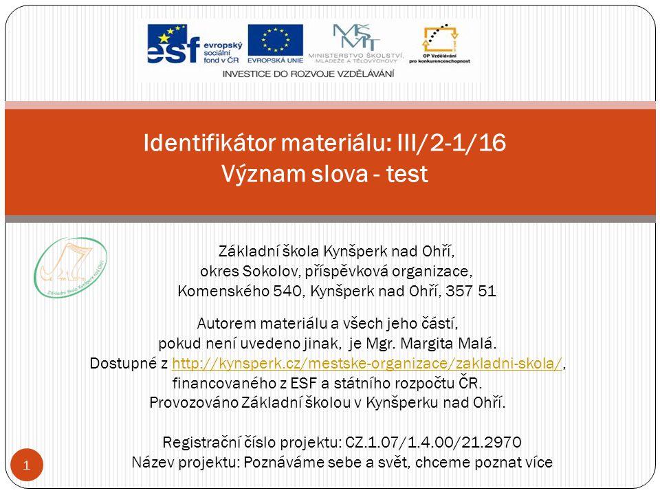 Identifikátor materiálu: III/2-1/16 Význam slova - test