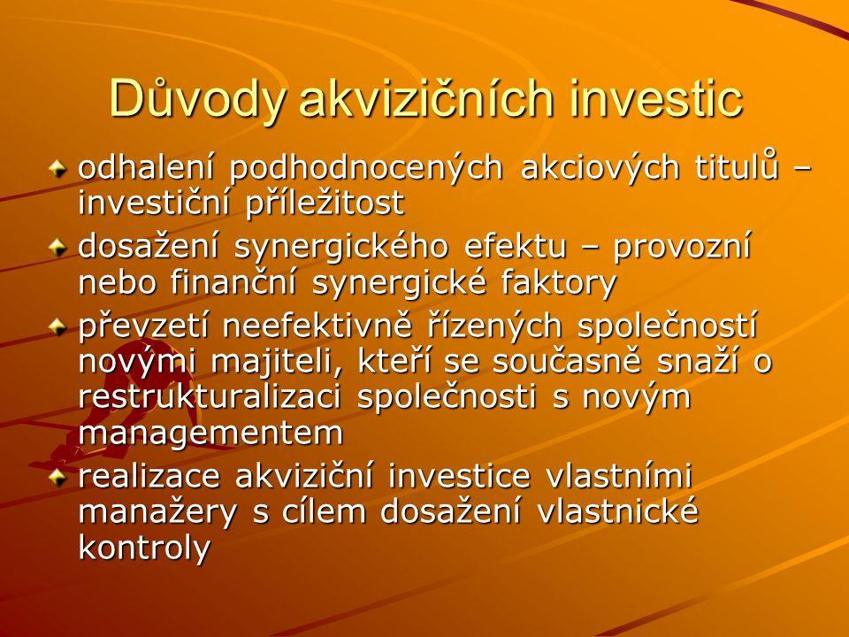 Důvody akvizičních investic