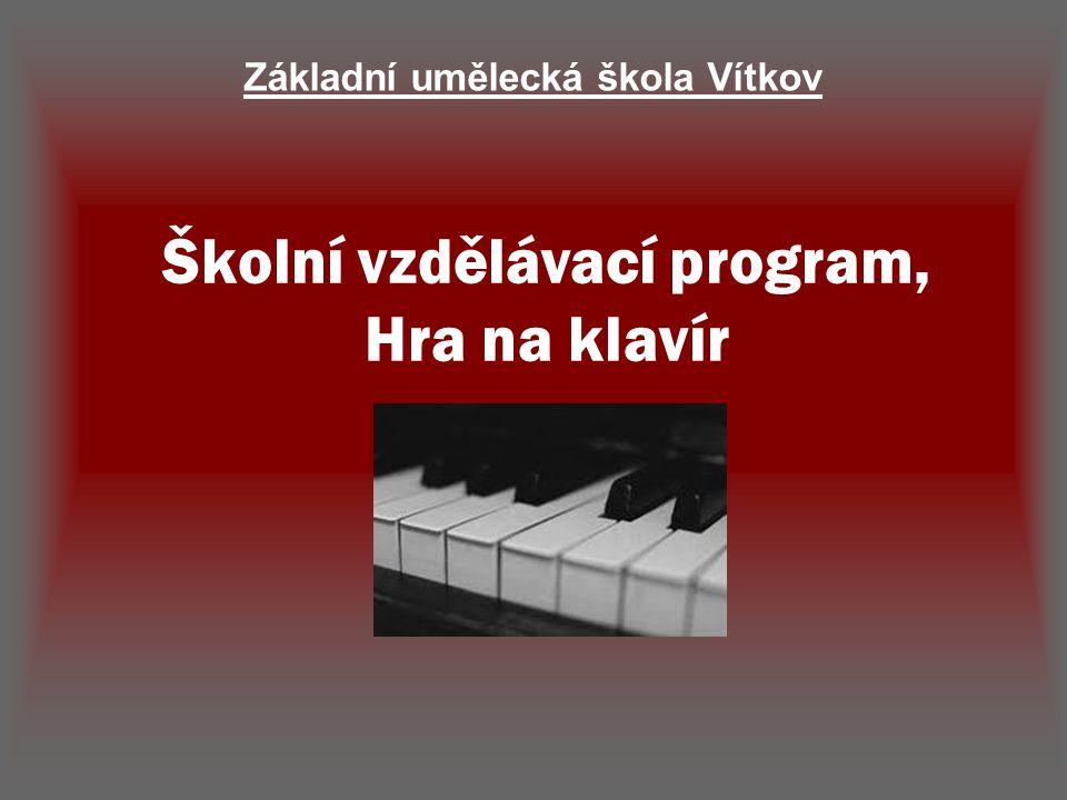 Školní vzdělávací program, Hra na klavír