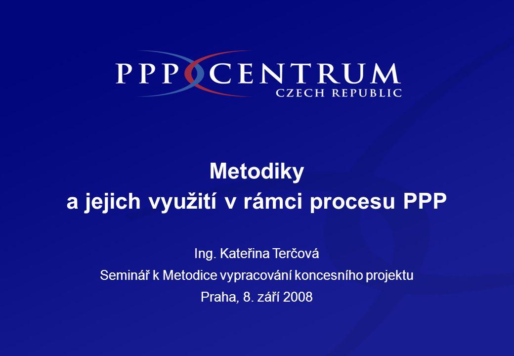 Obsah Obsah Etapy realizace PPP projektu