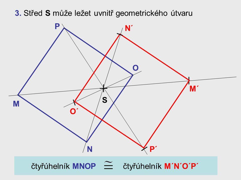 3. Střed S může ležet uvnitř geometrického útvaru