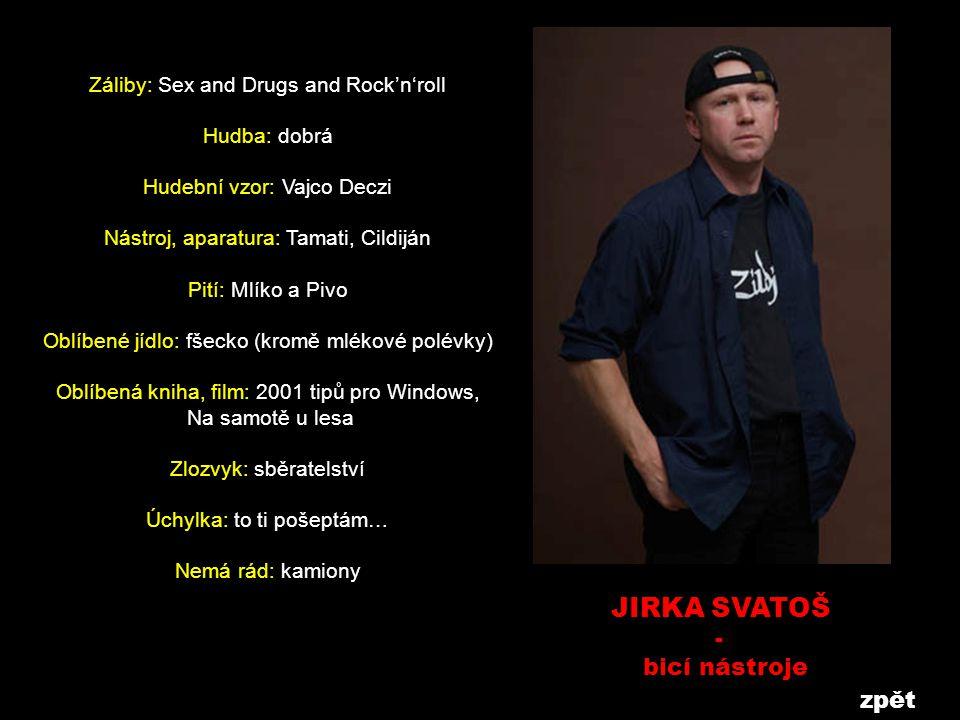JIRKA SVATOŠ - bicí nástroje zpět