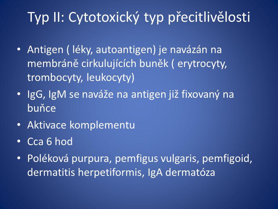 Typ II: Cytotoxický typ přecitlivělosti