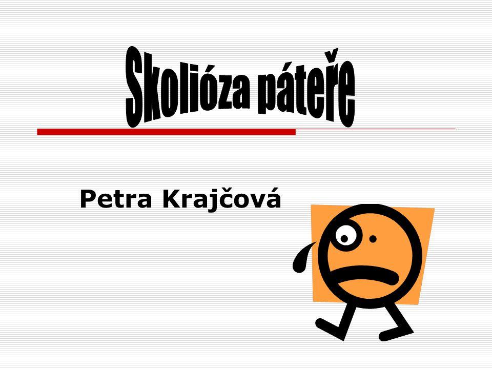 Skolióza páteře Petra Krajčová