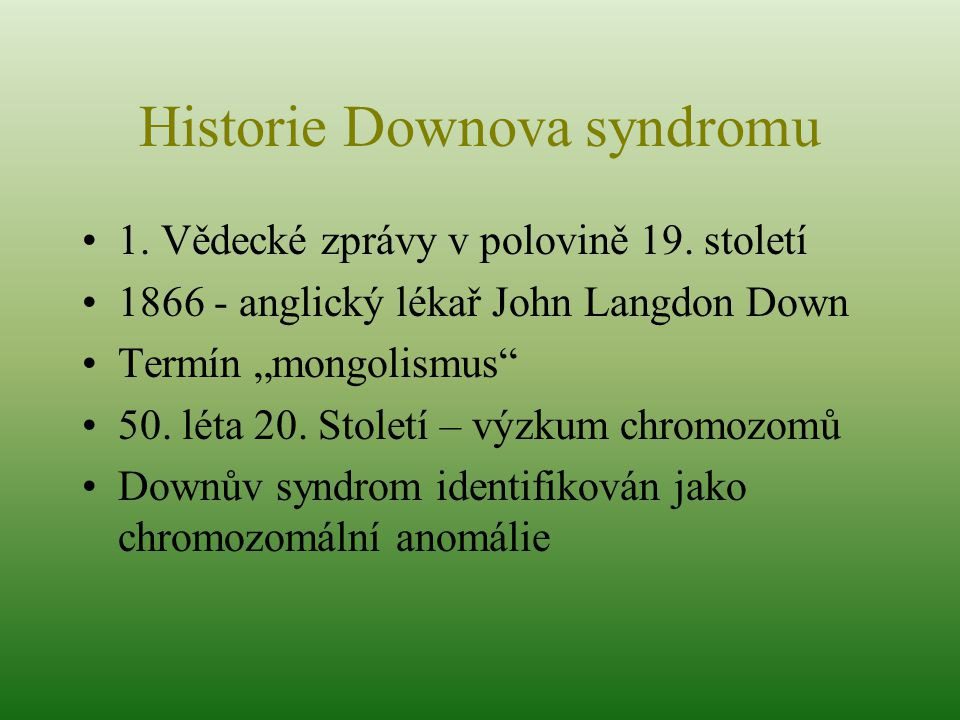 Historie Downova syndromu