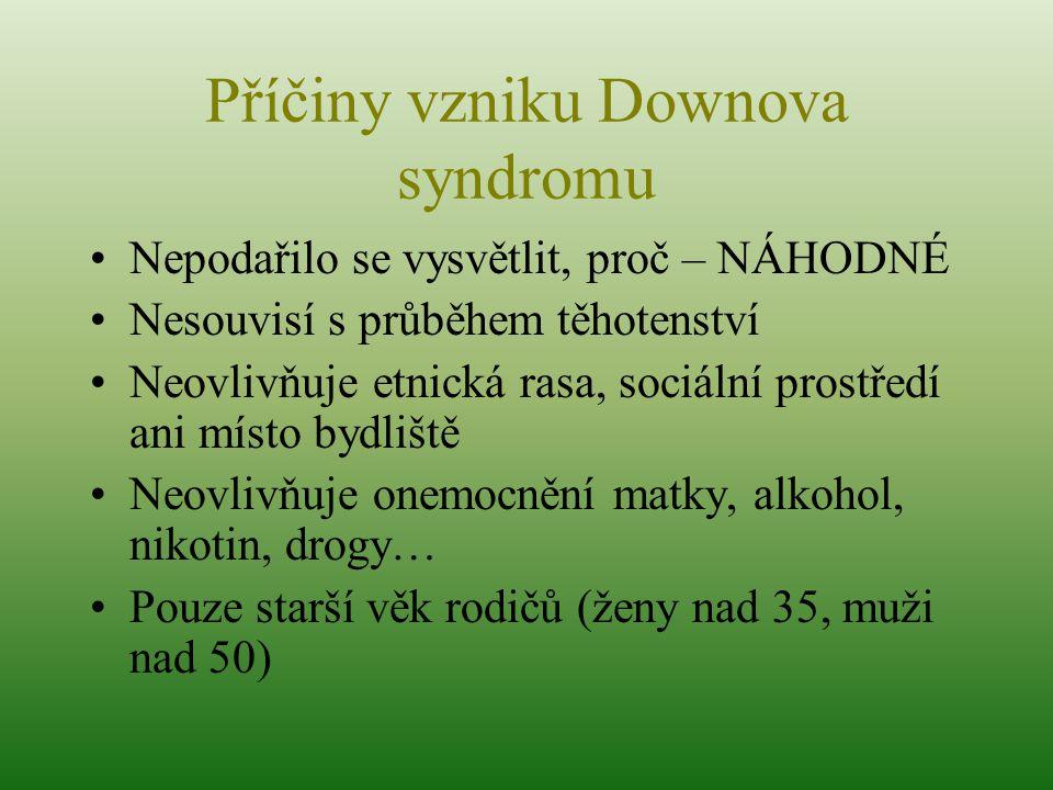 Příčiny vzniku Downova syndromu