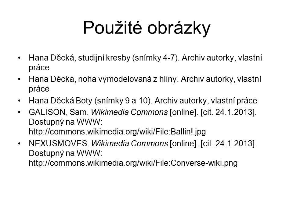 Použité obrázky Hana Děcká, studijní kresby (snímky 4-7). Archiv autorky, vlastní práce.