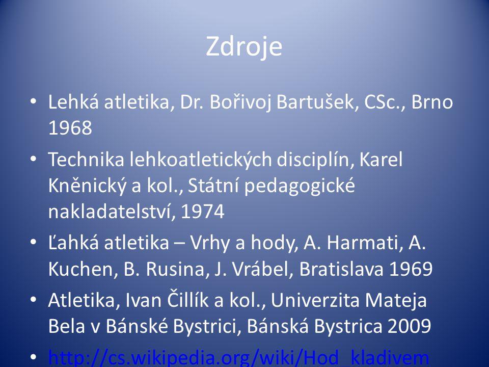 Zdroje Lehká atletika, Dr. Bořivoj Bartušek, CSc., Brno 1968