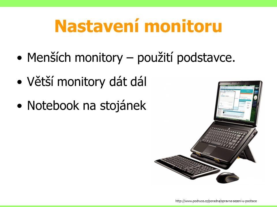 Nastavení monitoru Menších monitory – použití podstavce.